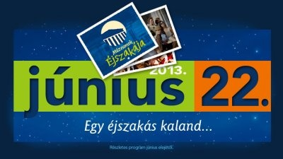Múzeumok Éjszakája - 2013.06.22.